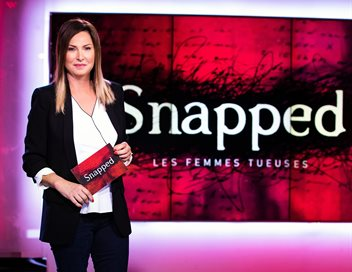 Snapped : les femmes tueuses